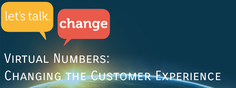 Virtual Number (DIDs): Changing the way you communicate with customers throughout the world